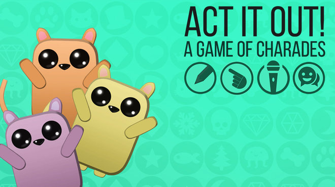 Act It Out! - A Game of Charades