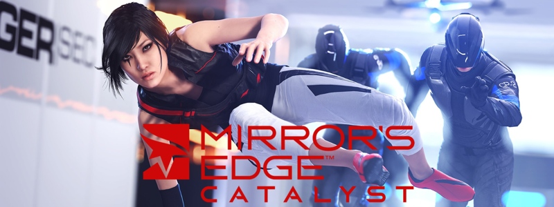 Mirror's Edge Catalyst megateszt